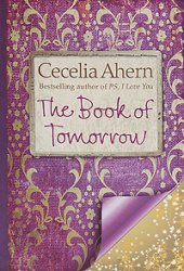 Cecelia Ahern / ������� �����. The Book of Tomorrow / ��������� �������