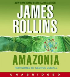 James Rollins/ ������ �������. Amazonia / �������� (Audio+PDF / ����������)