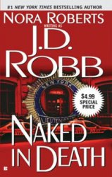 Nora Roberts as J.D. Robb / ���� �������.  Naked In Death / ���������� ������ (Audio / ����������)