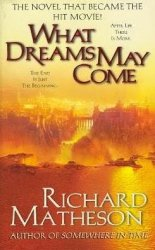 Richard Matheson / ������ �������. What Dreams May Come / ���� �������� ����� (Audio / ����������)