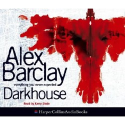 Alex Barclay / ����� ������. Darkhouse / ������ ��� (Audio / ����������)