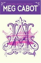 Meg Cabot / Мэг Кэбот. Avalon High / Школа Авалон (Audio/ Аудиокнига)