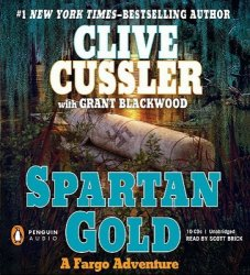 Clive Cussler. Grant Blackwood / ����� �������. ����� �������. Spartan Gold / ����������� ������ (Audio / ����������)
