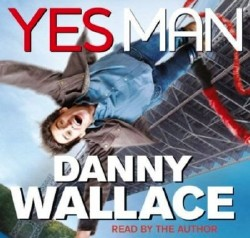Danny Wallace/����� ������. Yes Man/������ ������ �� (Audio / ����������)