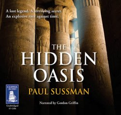 Paul Sussman / ��� �������. The Hidden Oasis / ������� ����� (����������/ Audiobook)