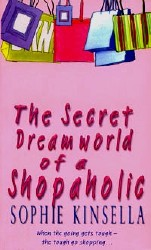 Sophie Kinsella / ���� ��������. The Secret Dreamworld of a Shopaholic / ������ ��� ����������