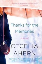 Cecelia Ahern / ������� �����. Thanks for the Memories / ����� ���� ������������ (Audiobook)