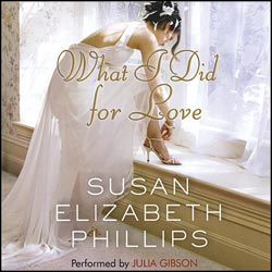 Susan Elizabeth Phillips / ������ �������� �������. What I Did for Love / ��� � ������� ���� ����� (Audiobooks / ����������)
