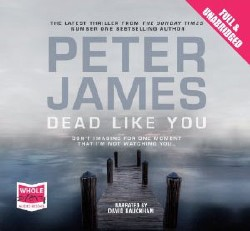 Peter James / ����� ������. Dead Like You / ������� ��� �� (Audiobook/����������)