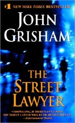 John Grisham / Джон Гришам. The Street Lawyer / Уличный адвокат (Audio/Аудиокнига)