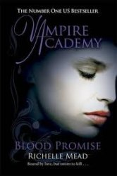 Richelle Mead / ������ ���. Vampire Academy 4. Blood Promise / �������� ��������  (Audio /����������)