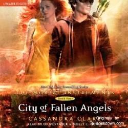 Cassandra Clare / Кассандра Клэр. City of Fallen Angels / Город падших ангелов (Audio/Аудиокнига)