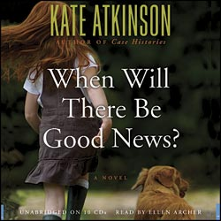 Kate Atkinson/Кейт Аткинсон.  When Will There Be Good News / Ждать ли добрых вестей? (Audiobook)