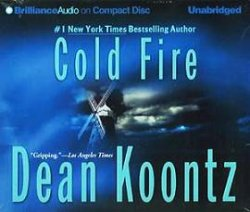 Dean Koontz / ��� ����. Cold Fire / �������� ����� (Audiobook /����������)