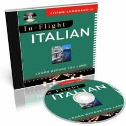In-Flight Italian. Learn Before You Land (аудиокурс)