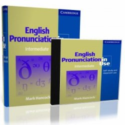 Mark Hancock. English Pronunciation in Use. Intermediate (� �����������)