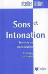 C. Martins. Sons et Intonations. Exercices de prononciation (с аудиокурсом)