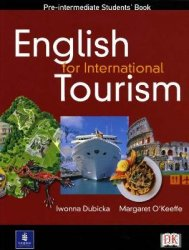 I. Dubicka. English for International Tourism Pre-intermediate (с аудиокурсом)