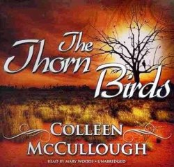 C. McCullough. The Thorn Birds (audiobook)