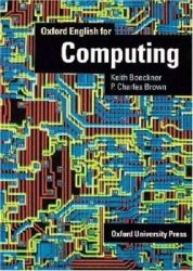 K. Boeckner. Oxford English for Computing (с аудиокурсом)