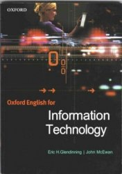E. Glendinning. Oxford English for Information Technology (с аудиокурсом)