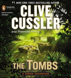 Clive Cussler, Thomas Perry. The Tombs (Audiobook)