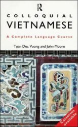 T. Vuong. Colloquial Vietnamese. A complete language course (с аудиокурсом)