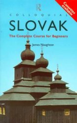 J. Naughton. Colloquial Slovak. A complete course for beginners (с аудиокурсом)