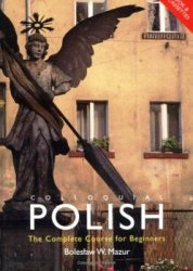 B. Mazur. Colloquial Polish. The Complete Course for Beginners (с аудиокурсом)
