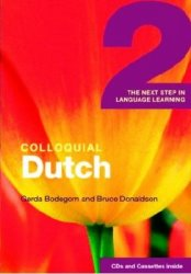 B. Donaldson. Colloquial Dutch 2. The Next Step in Language Learning (с аудиокурсом)