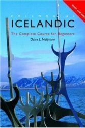 D. Neijmann. Colloquial Icelandic. The Complete Course For Beginners (с аудиокурсом)