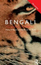 M. Nasrin. Colloquial Bengali. The Complete Course For Beginners (� �����������)
