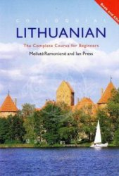 M. Ramoniene. Colloquial Lithuanian. The Complete Course For Beginners (с аудиокурсом)