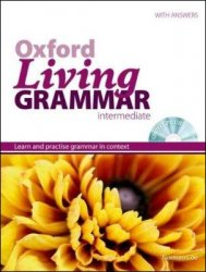 N. Coe. Oxford Living Grammar Intermediate (с аудиокурсом)