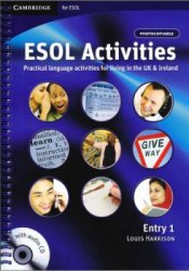 L. Harrison. ESOL Activities. Practical language activities for living in the UK & Ireland. Entry 1 (� �����������)