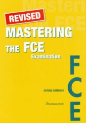 A. Simmons. Mastering the FCE Examination (с аудиокурсом)