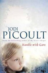 Jodi Picoult. Handle with Care (Audiobook)