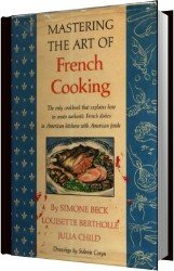 Julia Child - Mastering the Art of French Cooking