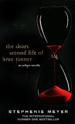 Stephenie Meyer / Стефани Майер. The Short Second Life of Bree Tanner